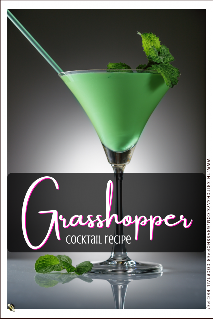 Grasshopper Cocktail Recipe Creme 154 Cal This Bitch Says